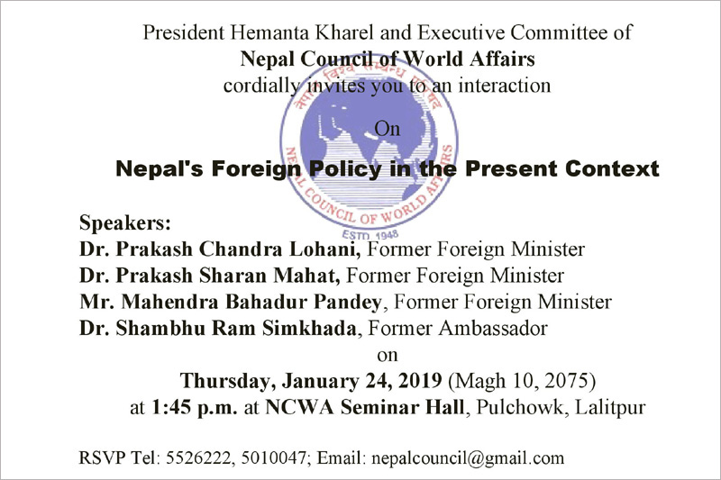 Cordially invites you to an interaction on Nepal's Foreign Policy in the Present Context